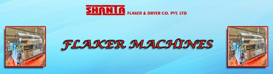 Flaker Machines